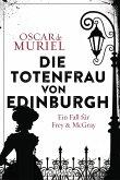 Die Totenfrau von Edinburgh / Frey & McGray Bd.5