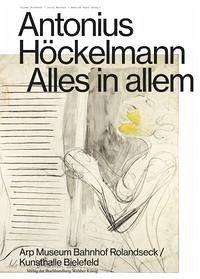Antonius Höckelmann. Alles in allem