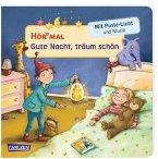 Hör mal (Soundbuch): Mach mit - Pust aus: Gute Nacht, träum schön
