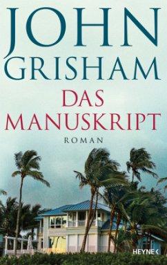 Das Manuskript - Grisham, John