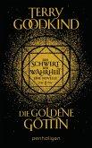 Die goldene Göttin - Das Schwert der Wahrheit / Die Kinder von D'Hara Bd.1