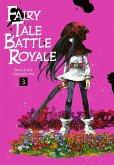 Fairy Tale Battle Royale Bd.3