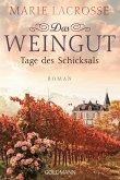 Tage des Schicksals / Das Weingut Bd.3
