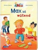Max-Bilderbücher: Max ist wütend