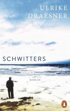 Schwitters - Draesner, Ulrike