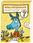 Mega Rätselblock - Kreuzworträtsel, Quizfragen, Knobeleien, Wörterrätsel, Zahlenrätsel