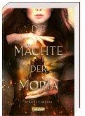 Die Mächte der Moria Bd.1