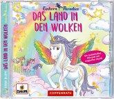 Das Land in den Wolken / Einhorn-Paradies Bd.6 (Audio-CD)