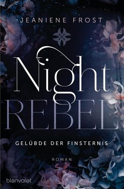 Gelübde der Finsternis / Night Rebel Bd.3 - Frost, Jeaniene