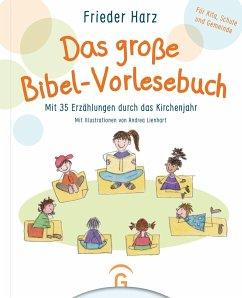 Das große Bibel-Vorlesebuch - Harz, Frieder