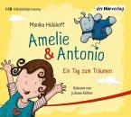 Ein Tag zum Träumen / Amelie & Antonio Bd.2 (1 Audio-CD)