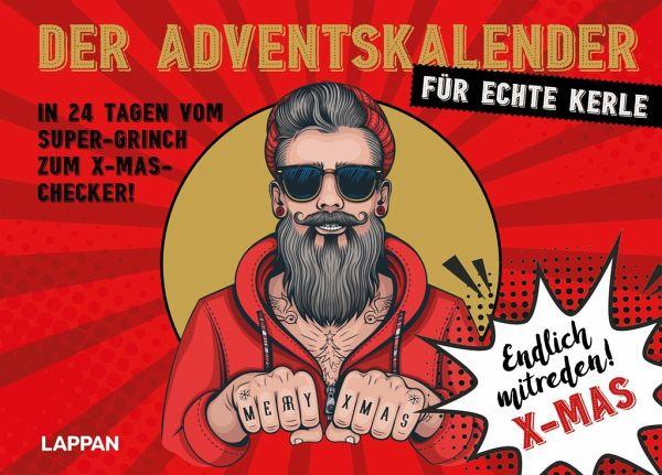 Der Adventskalender für echte Kerle – in 24 Tagen vom Super-Grinch zum X-Mas-Checker!
