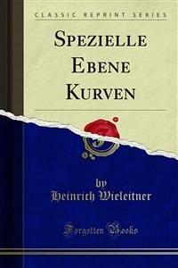 Spezielle Ebene Kurven (eBook, PDF)