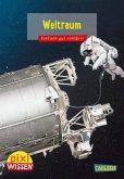 Weltraum / Pixi Wissen Bd.52