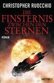 Die Finsternis zwischen den Sternen / Das Imperium der Stille Bd.2