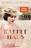 Falscher Glanz / Die Kaffeehaus-Saga Bd.2