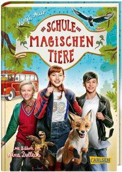 Die Schule der magischen Tiere: Das Buch zum Film - Auer, Margit