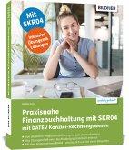 Praxisnahe Finanzbuchhaltung mit SKR04 mit DATEV Kanzlei-Rechnungswesen