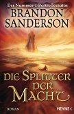 Die Splitter der Macht / Die Sturmlicht-Chroniken Bd.6
