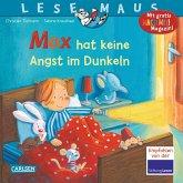 LESEMAUS 5: Max hat keine Angst im Dunkeln