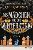 Das Mädchen und der Winterkönig / Winternacht-Trilogie Bd.2