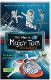Doppelband (Völlig losgelöst & Rückkehr zur Erde) / Der kleine Major Tom Bd.1-2