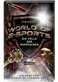 Die Falle der Assassinen / World of E-Sports Bd.1