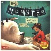 Prima, Monster!
