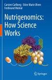 Nutrigenomics: How Science Works