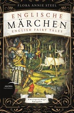 Englische Märchen / English Fairy Tales - Steele, Flora Annie