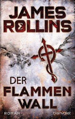 Der Flammenwall / Sigma Force Bd.14