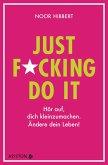 Just fucking do it! (eBook, ePUB)