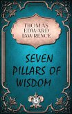 Thomas Edward Lawrence - Seven Pillars of Wisdom (eBook, ePUB)