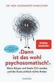 """""""Dann ist das wohl psychosomatisch!"""" (eBook, ePUB)"""