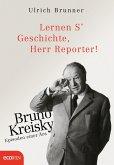 Lernen S' Geschichte, Herr Reporter! (eBook, ePUB)