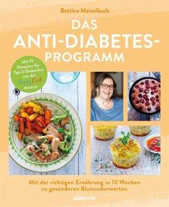 Das Anti-Diabetes-Programm (eBook, ePUB) - Meiselbach, Bettina