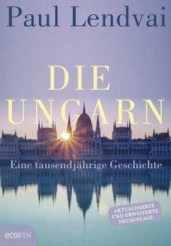 Die Ungarn (eBook, ePUB) - Lendvai, Paul