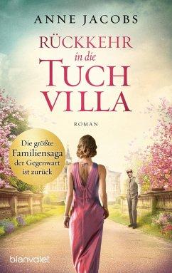 Rückkehr in die Tuchvilla / Tuchvilla Bd.4 (eBook, ePUB) - Jacobs, Anne