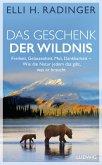 Das Geschenk der Wildnis (eBook, ePUB)
