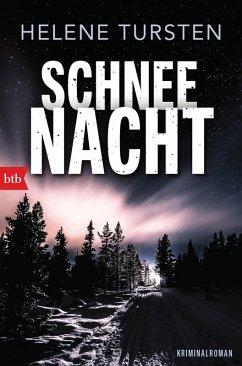 Schneenacht / Embla Nyström Bd.3 (eBook, ePUB) - Tursten, Helene