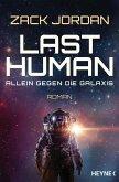 Last Human - Allein gegen die Galaxis (eBook, ePUB)