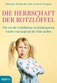 Die Herrschaft der Rotzlöffel (eBook, ePUB)