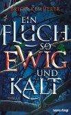 Ein Fluch so ewig und kalt / Emberfall Bd.1 (eBook, ePUB)