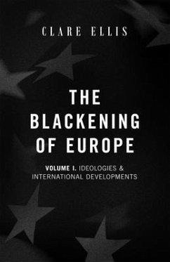 The Blackening of Europe (eBook, ePUB) - Ellis, Clare