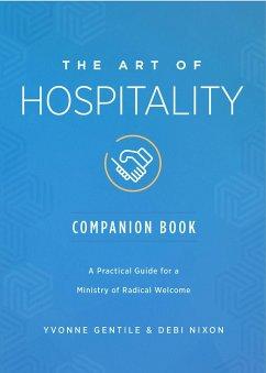 The Art of Hospitality Companion Book (eBook, ePUB)