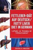 Fettleber-Diät Auf Deutsch/ Fatty liver diet In German