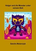 Holgar und die Monster unter seinem Bett (eBook, ePUB)