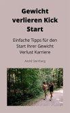Gewicht verlieren Kick Start (eBook, ePUB)