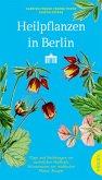 Heilpflanzen in Berlin (Mängelexemplar)