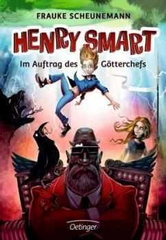 Im Auftrag des Götterchefs / Henry Smart Bd.1 (Mängelexemplar) - Scheunemann, Frauke